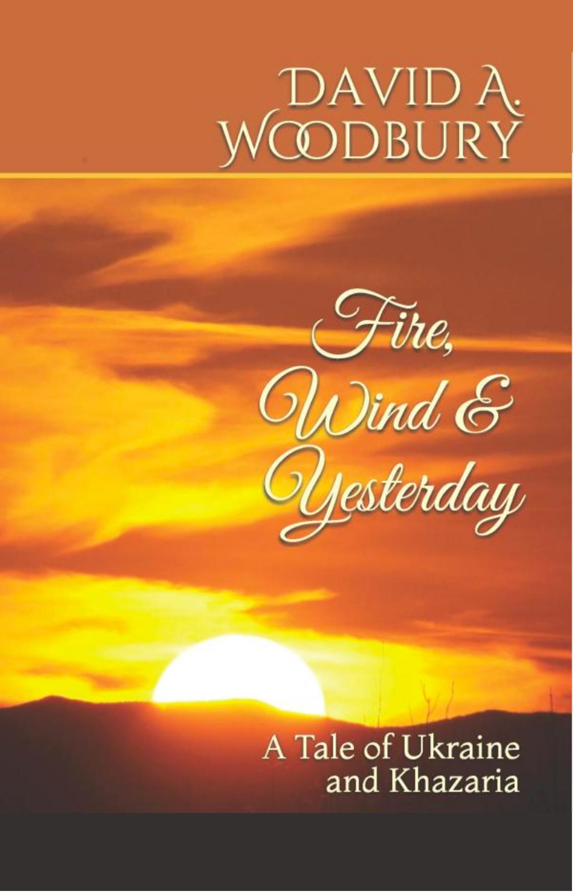 Fire, Wind & Yesterday